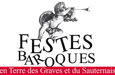 Festes Baroques en Terre des Graves et du Sauternais
